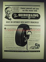 1938 Seiberling Safety Tire Ad - Protect Yourself