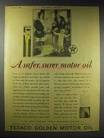 1928 Texaco Golden Motor Oil Ad - Safer, Surer