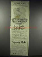 1914 Quaker Oats Ad - Serve Quaker in Big Dishes