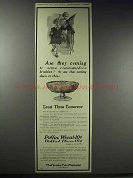 1914 Quaker Puffed Wheat & Rice Ad - Are they Coming