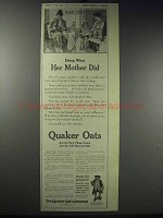 1913 Quaker Oats Ad - Doing What Her Mother Did