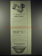 1913 Quaker Puffed Wheat & Rice Ad - Did You Ever Know