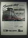 1948 New York Central Pacemaker Train Ad - Success