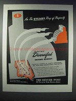 1948 The Denver Post Ad - Steady Ring of Prosperity