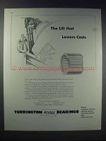 1948 Torrington Needle Bearings Ad - Lift Lowers Costs