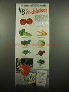 1954 V-8 Vegetable Juice Ad - It Takes All 8 to Make