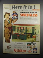 1953 Glidden Spred Gloss Paint Ad - Here it Is!