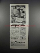 1951 Westinghouse Pop-Up Toaster Ad - Perfect to Give