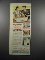 1950 Westinghouse Roaster-Oven Ad - Tastes Better