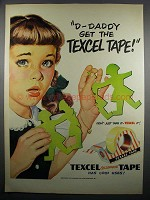 1950 Texcel Tape Ad - D-Daddy Get the Texcel Tape!
