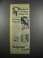 1949 Hotpoint Disposall Garbage Disposal Ad - Goodbye