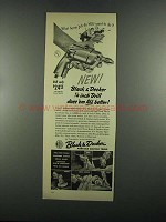 1955 Black & Decker 1/4 inch Drill Ad - Does 'em Better