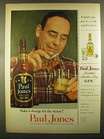 1955 Paul Jones Whiskey and Gin Ad - Make a Change