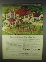 1947 Union Carbide Ad - Homes Get Better All The Time