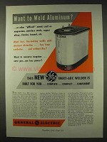 1947 General Electric Inert-Arc Welder Ad - Aluminum?