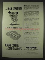 1947 Revere Copper Ad - High Strength Low Temperatures