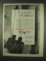 1947 Bausch & Lomb Binocular Ad - See The Difference