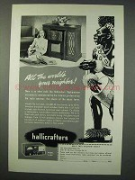 1947 Hallicrafters Model S-40A Radio Ad - All the World
