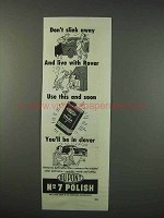 1947 Du Pont No. 7 Polish Ad - Don't Slink Away