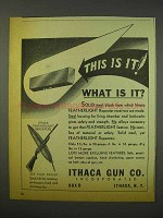 1947 Ithaca Featherlight Repeater Rifle Ad - This is It