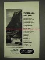 1947 Swiss Tourism Ad - Switzerland Yours Again