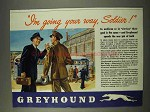 1943 Greyhound Bus Ad - I'm Going Your Way, Soldier