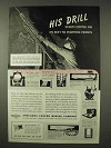 1942 Anaconda Copper Mining Company Ad - His Drill