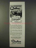 1941 Quebec Canada Tourism Ad - Enchanting