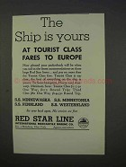 1934 Red Star Line Cruise Ad - The Ship is Yours