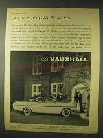 1958 Vauxhall Cresta Car Ad - People Going Places