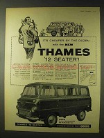 1958 Ford Thames 12 Seater Ad - Cheaper by Dozen