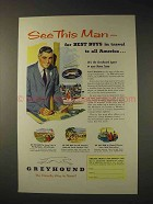 1952 Greyhound Bus Ad - See This Man for Best Buys