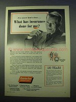 1953 America Fore Insurance Ad - What Has Done For Me?