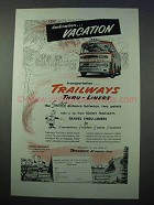 1953 Trailways Bus Ad - Destination Vacation