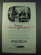 1953 American Export Lines Cruise Ad - Friendliness