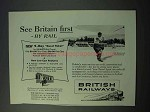 1953 British Railways Ad - See Britain First by Rail