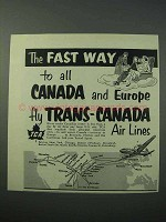 1953 TCA Airlines Ad - The Fast Way to Canada