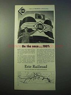 1952 Erie Railroad Ad - On The Nose 100%
