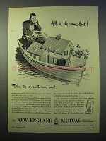 1952 New England Mutual Insurance Ad - The Same Boat