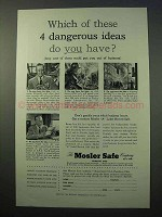 1952 Mosler Safe Ad - These 4 Dangerous Ideas