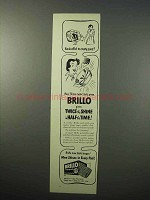 1951 Brillo Soap Pads Ad - Twice Shine Half Time