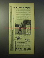 1951 Montague Rods Ad - Day I Fished the Tobyhanna