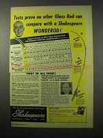 1951 Shakespeare Wonderod Glass Fishing Rod Ad - Tests Prove