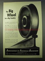 1951 Association of American Railroads Ad - Big Wheel