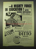 1951 Ditto School Duplicator Ad - A Force in Education