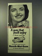 1951 Beech-Nut Gum Ad - A Gum That You'll Enjoy