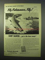 1951 United Aircraft Ad - Fly, Fisherman, Fly!