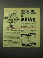 1951 Maine Tourism Ad - Didn't Get Away