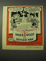 1951 Underwood Deviled Ham Ad - Wait 'Til Lunchtime