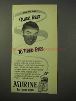 1951 Murine Eye Drops Ad - Quick Rest